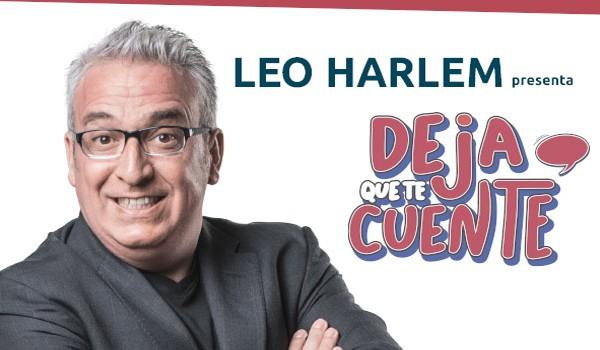 LEO HARLEM presenta: 'Deja que te cuente'
